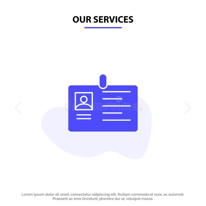 Nasz usługi karta, biznes, Korporacyjny, Id, ID karta, tożsamość, przepustka glifu ikony sieci karty Stały szablon ilustracja wektor