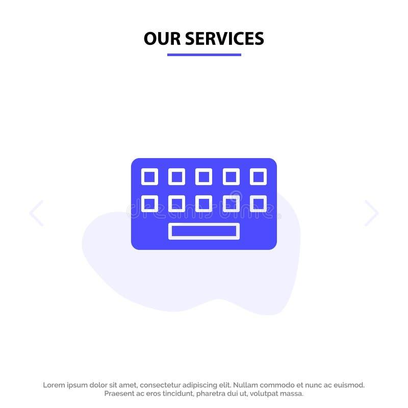 Nasz usługi klawiatura, Pisać na maszynie, deska, Kluczowy Stały glif ikony sieci karty szablon ilustracji