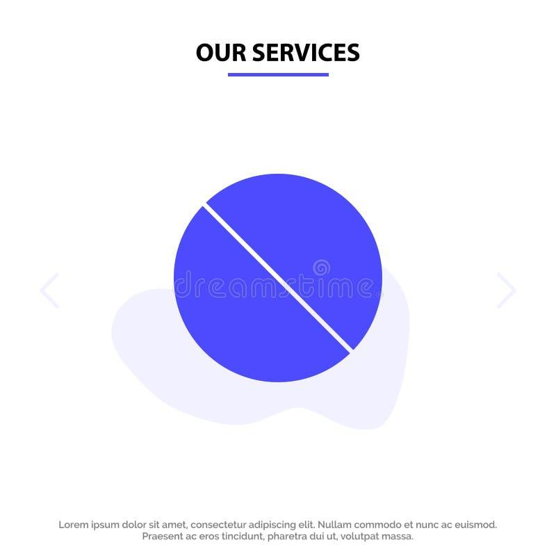 Nasz usługi Odwoływają, Zakazują, Nie, Zabroniony Stały glif ikony sieci karty szablon ilustracja wektor