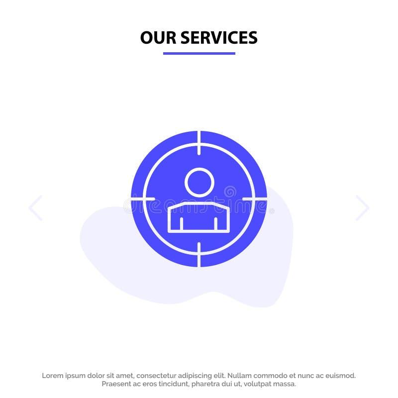 Nasz usługi Skupiają się, Celują, widownia Celuje, Stały glif ikony sieci karty szablon ilustracja wektor