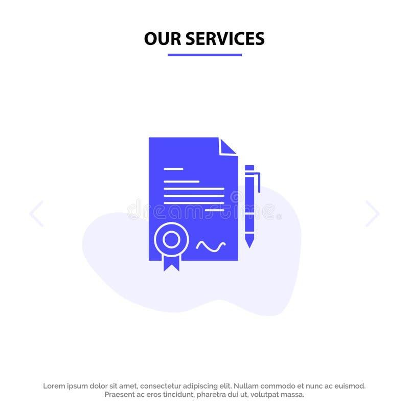 Nasz usługi zgoda, świadectwo, Robić, Dylowy Stały glif ikony sieci karty szablon, royalty ilustracja