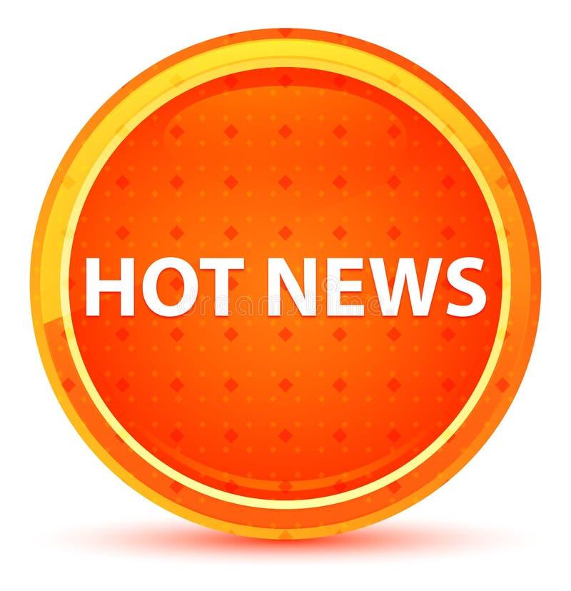Natürlicher orange runder Knopf der aktuellen Nachrichten vektor abbildung