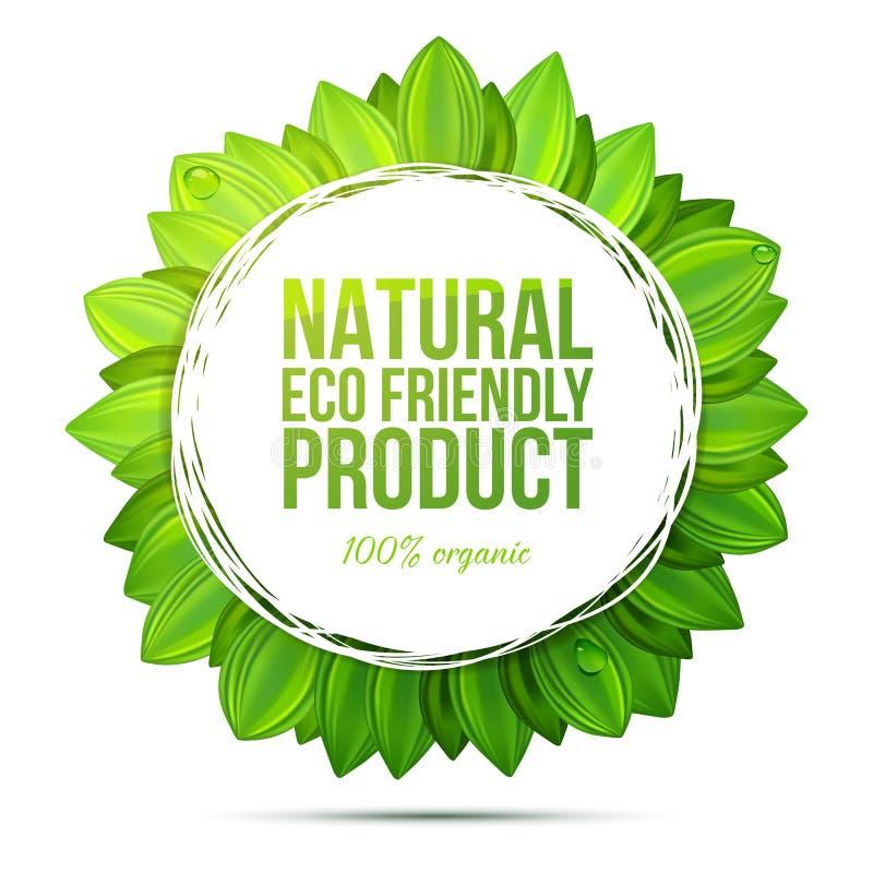 Natürliches eco freundlicher Produktaufkleber mit realistischen Blättern stock abbildung