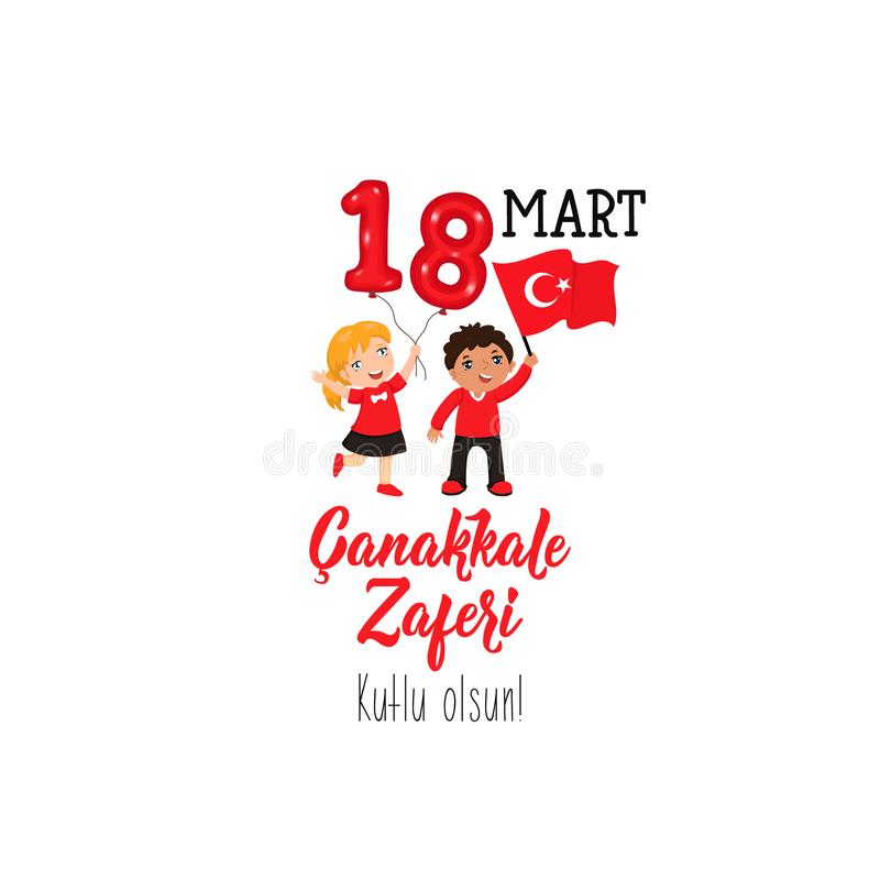 The national Turkish holiday victory Canakkale. translation from turkish: March 18. victory of Canakkale happy holiday stock illustration