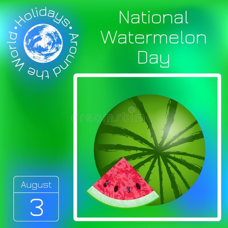 Nationell vattenmelondag 3 August Watermelon och snittskiva Seriekalender Ferier runt om världen Händelse av varje vektor illustrationer