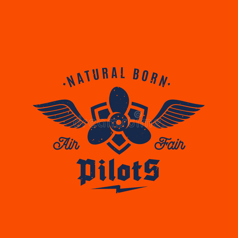 Natural Born Pilots Airplane Vector Retro Label, Sign or Logo Template. Airscrew on the Shield with Wings and Typography. On Orange Background stock illustration