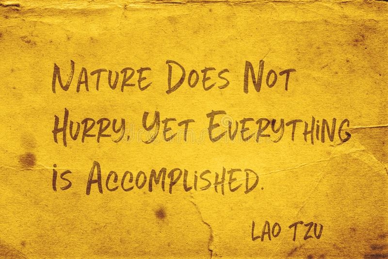 Nature not hurry Lao Tzu. Nature does not hurry, yet everything is accomplished - ancient Chinese philosopher Lao Tzu quote printed on grunge yellow paper stock illustration