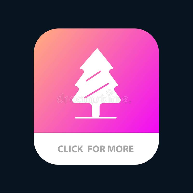 Nature, Pine, Spring, Tree Mobile App Button. Android and IOS Glyph Version vector illustration