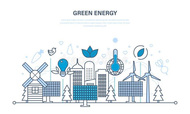 Naturlig energi, miljövänliga resurser och försiktig behandling av dem royaltyfri illustrationer