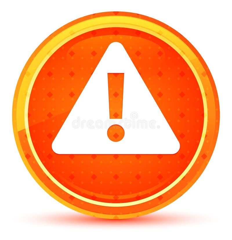 Naturlig orange rund knapp för varningssymbol stock illustrationer