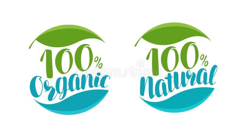 Natuurlijk, biologisch productembleem of etiket Met de hand geschreven van letters voorziende vectorillustratie stock illustratie