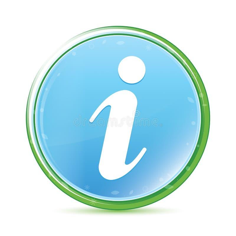 Natuurlijke aqua cyaan blauwe ronde knoop van het informatiepictogram stock illustratie