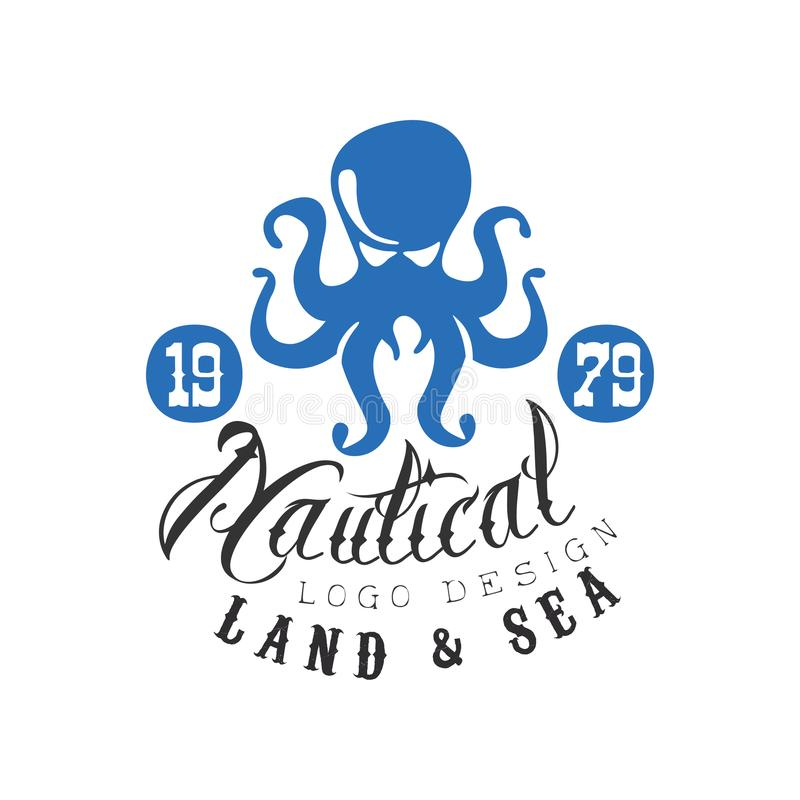 Nautical logo design, land and sea retro emblem with octopus for nautical school, sport club, business identity, print vector illustration
