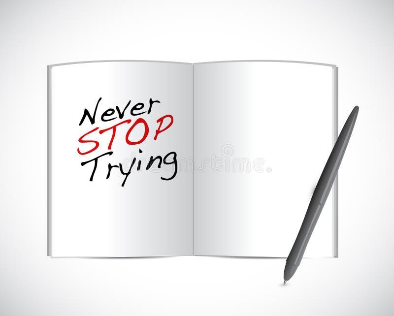 Ne cessez jamais d'essayer l'illustration de message illustration stock
