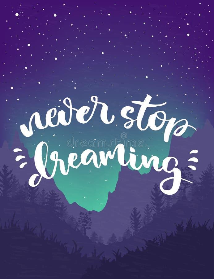 Ne cessez jamais de rêver l'affiche de lettrage illustration libre de droits