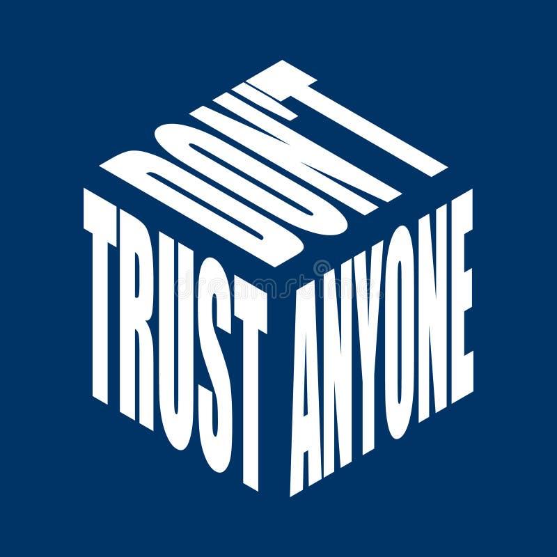 Ne faites pas confiance à n'importe qui T-shirt simple de slogan des textes Les expressions graphiques dirigent pour l'affiche, a illustration de vecteur