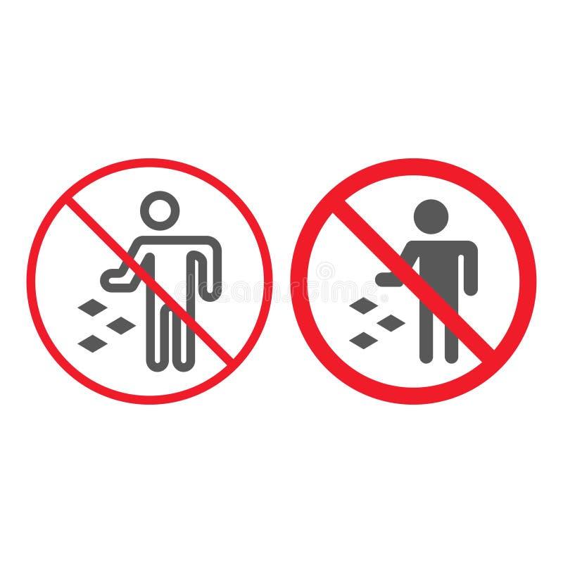 Ne salissez pas la ligne et l'icône de glyph, interdiction illustration libre de droits