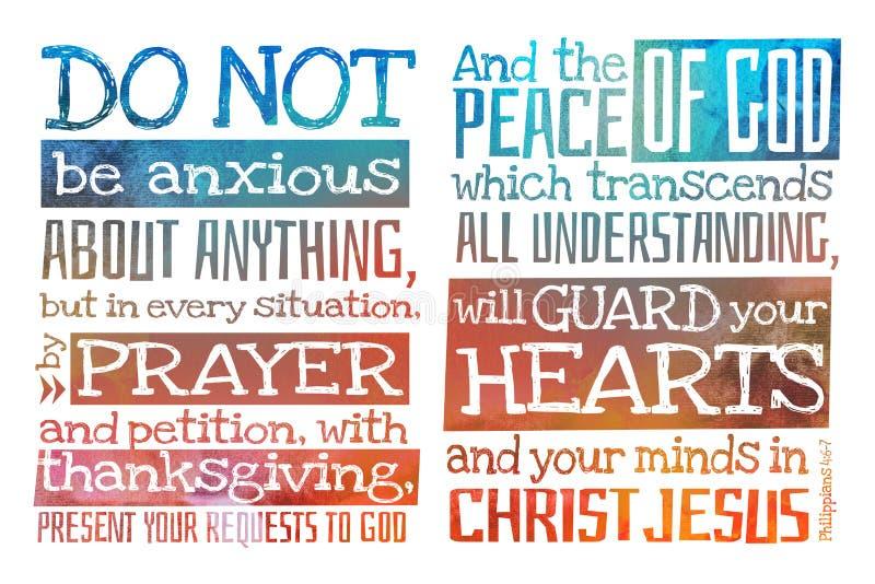 Ne soyez pas soucieux au sujet de n'importe quoi des Philippiens 4:6-7 - affiche avec la citation des textes de bible photo stock