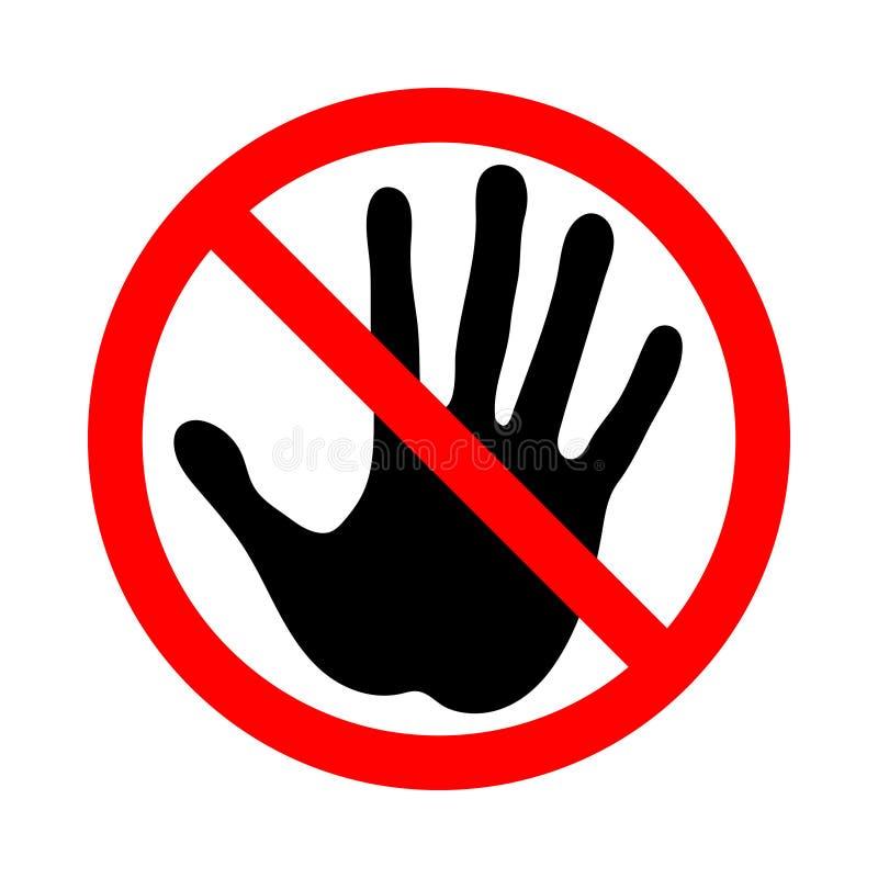 Ne touchez pas Signe de prohibition illustration libre de droits