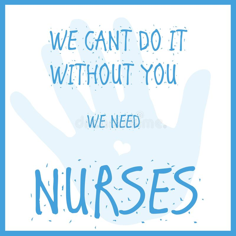 We need nurses. Blue words on white background poster illustration royalty free illustration