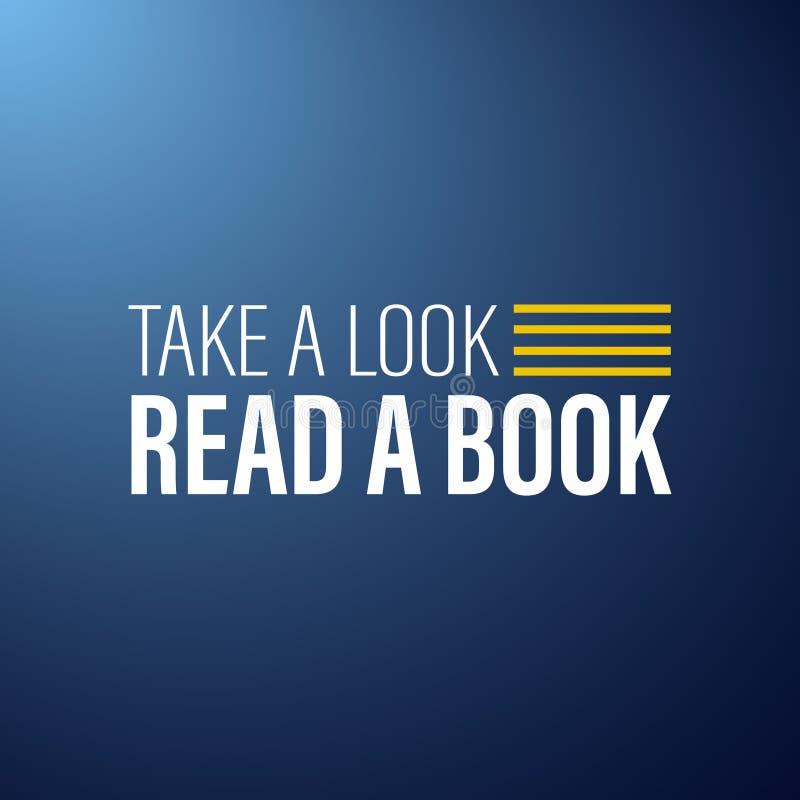 Neem een blik Lees een Boek! (JPG+EPS) Inspirational en motivatiecitaat royalty-vrije illustratie