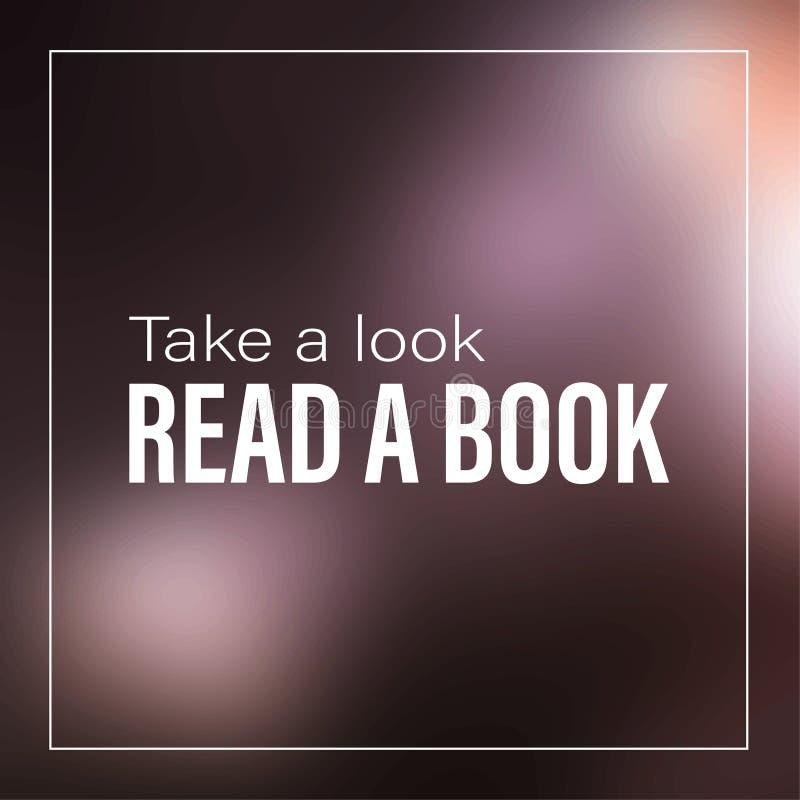 Neem een blik Lees een Boek! (JPG+EPS) Inspirational en motivatiecitaat stock illustratie