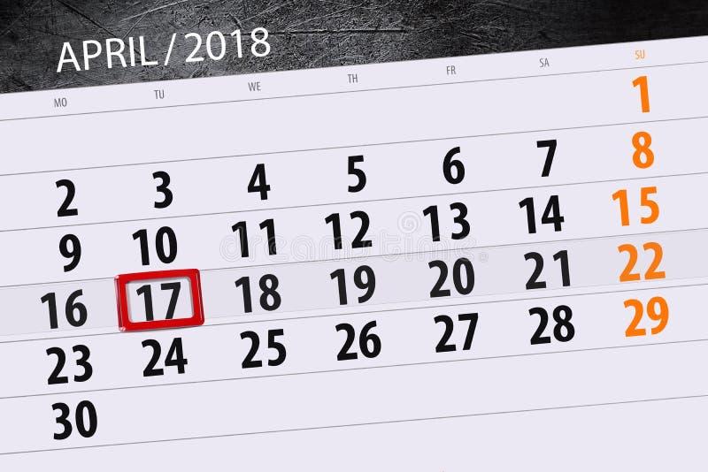 Negócio calendário página 2018 o 17 de abril diário foto de stock
