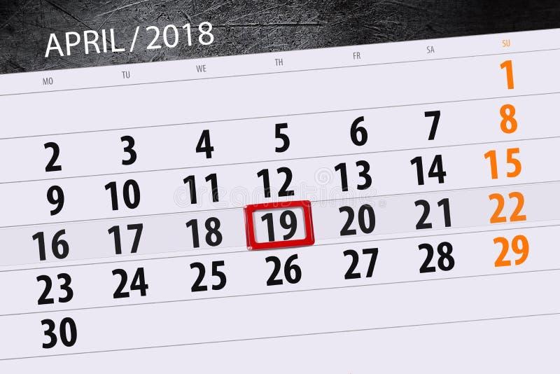 Negócio calendário página 2018 o 19 de abril diário imagem de stock royalty free