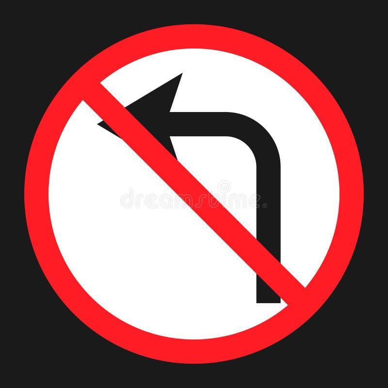 Nenhum ícone liso do sinal esquerdo da volta da proibição ilustração stock