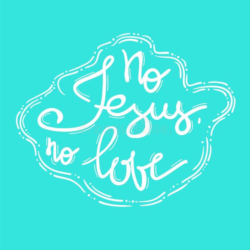 Nenhum amor de Jesus No - rotulação inspirador das citações ilustração royalty free
