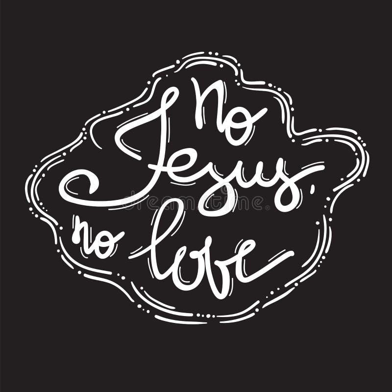 Nenhum amor de Jesus No - rotulação inspirador das citações, cartaz religioso Cópia para o cartaz, ilustração stock