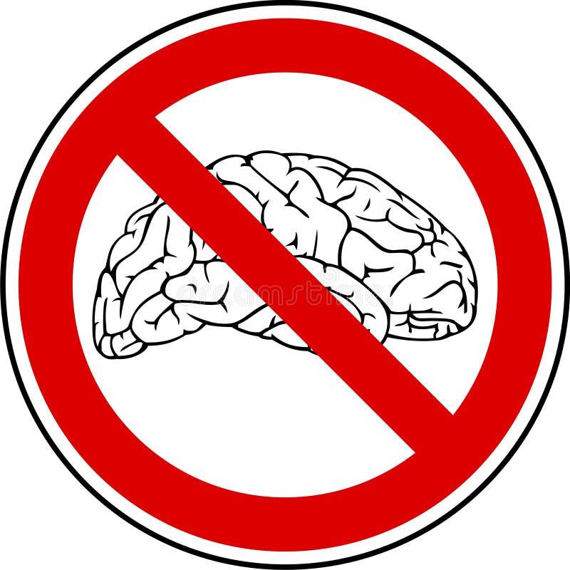 Nenhum cérebro - nenhuma dor ilustração do vetor