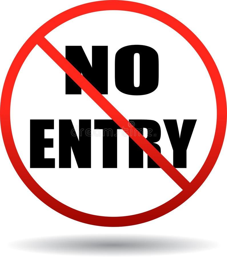 Nenhum sinal da área interditado da entrada ilustração do vetor