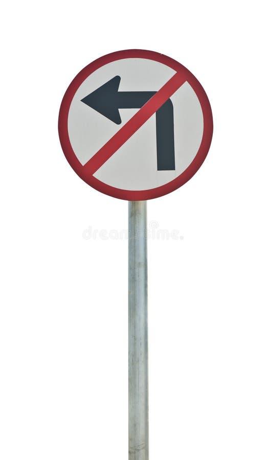 Nenhum sinal de estrada da volta esquerda fotos de stock royalty free
