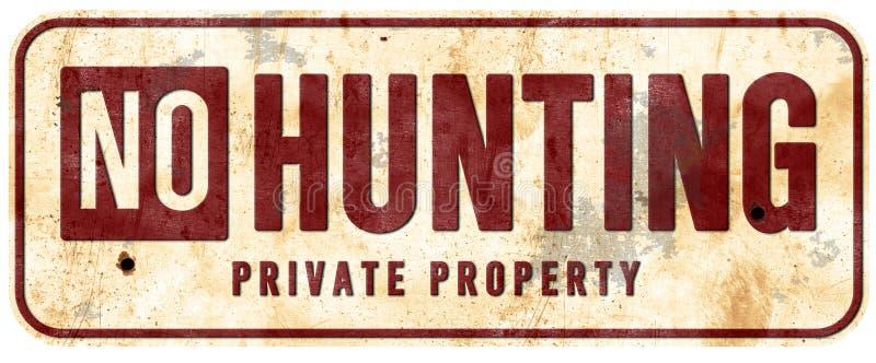 Nenhum vintage resistido de caça do sinal da propriedade privada Grunge velho fotografia de stock royalty free