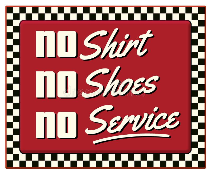 Nenhuma camisa não não calça nenhum sinal retro do jantar do serviço ilustração stock