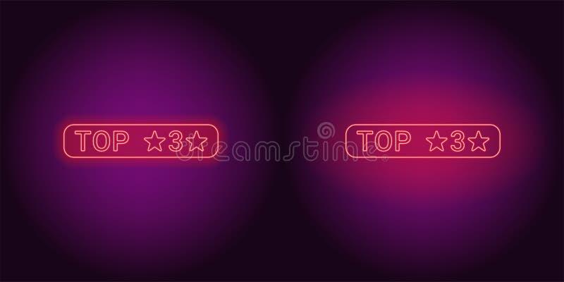 Neon banner of Top 3, the Best vector illustration