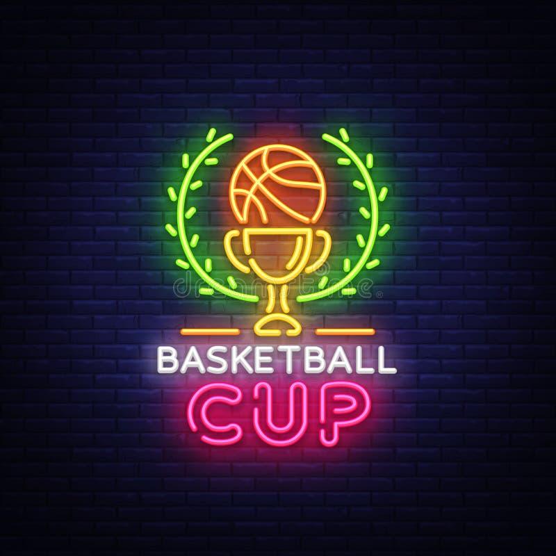 Neon Logo Vector di notte di Tourament di pallacanestro L'insegna al neon della tazza di pallacanestro, il modello di progettazio illustrazione di stock