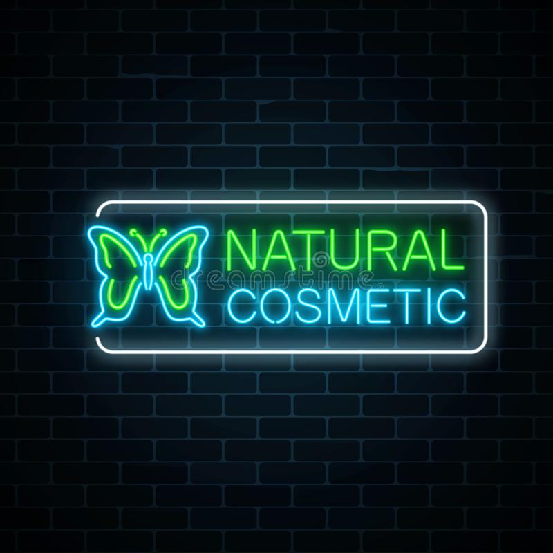 Neon sign of natural cosmetic production with butterfly on dark brick wall background. Organic cosmetology products glowing advertising symbol. Vector stock illustration