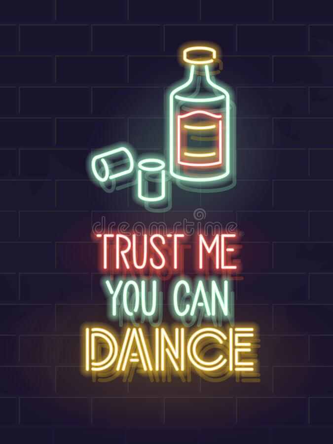 Neon zaufaj mi, że możesz tańczyć tequilę Plakat fluorescencyjny dla baru, pubu, klubu lub sieci społecznościowej Połyskiwania royalty ilustracja