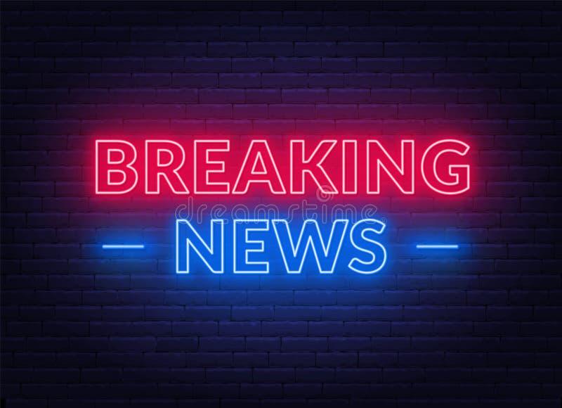 Neonbreaking newstecken på bakgrund för tegelstenvägg royaltyfri illustrationer