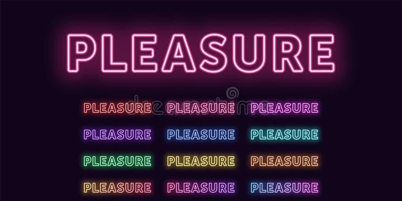 Neontext Vergnügen, ausdrucksvolles Titelwort Vergnügen stock abbildung