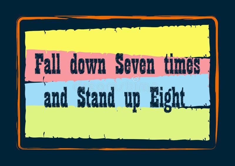 Ner faller sju gånger och att stå upp inspirerande citationstecken åtta stock illustrationer