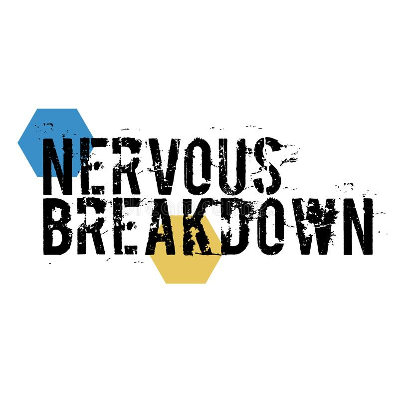 NERVOUS BREAKDOWN stamp on white background. Labels and stamps series stock illustration