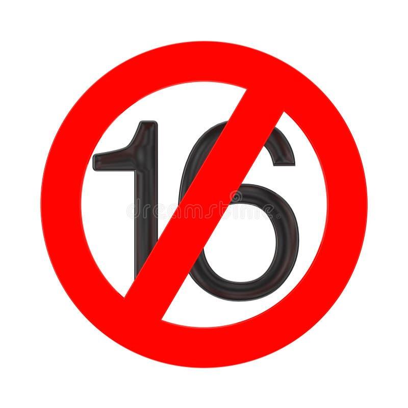 Nessun concetto di 16 anni Al di sotto di sedici anni di segno di proibizione rappresentazione 3d illustrazione di stock