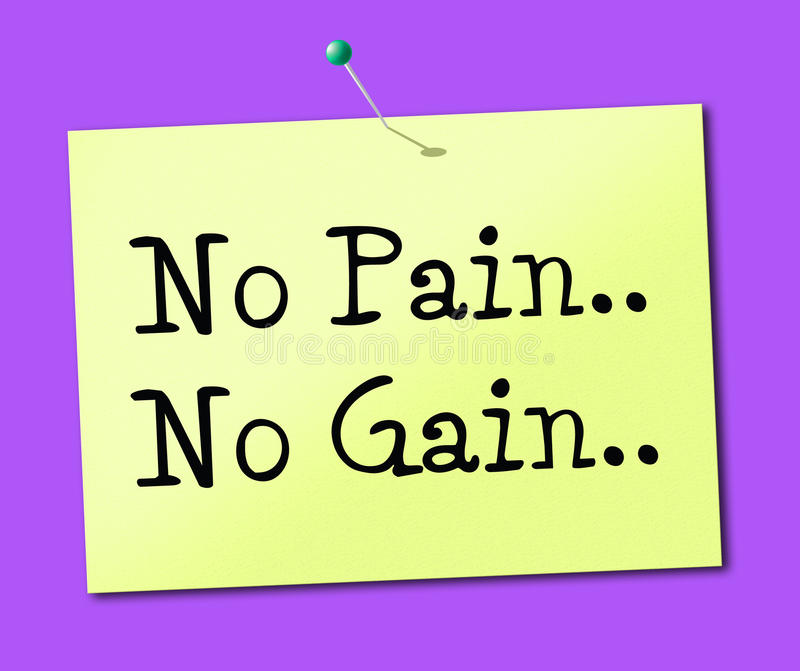 Nessun guadagno di dolore rappresenta la fabbricazione accade e successo illustrazione vettoriale