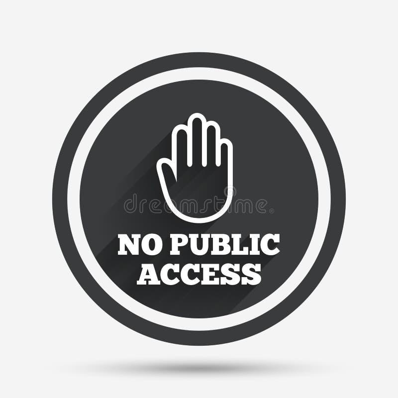 Nessun'icona del segno di accesso pubblico Simbolo di arresto di cautela royalty illustrazione gratis