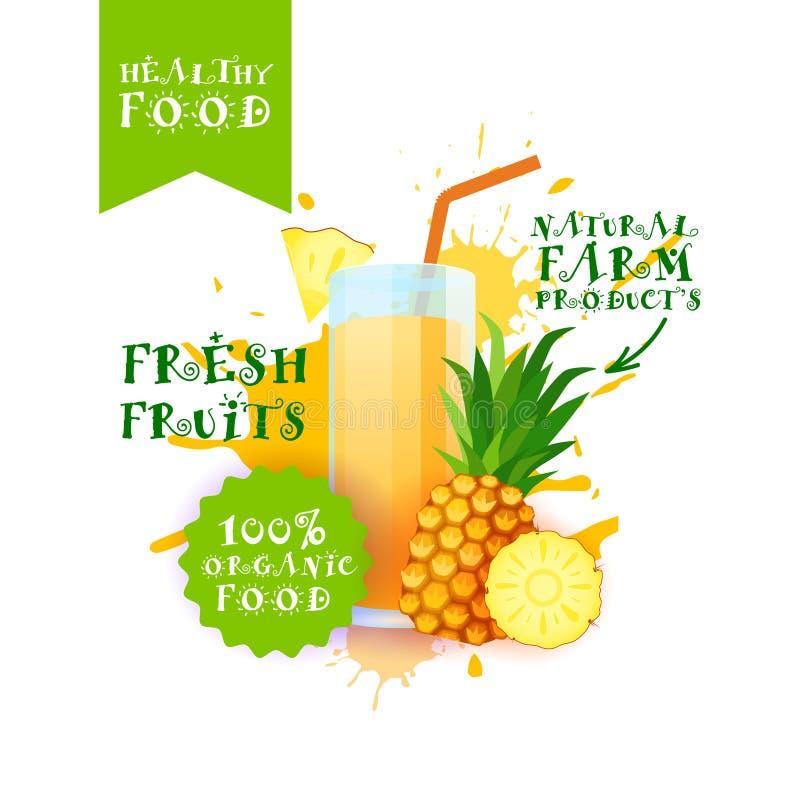Neuer Ananas-Juice Logo Natural Food Farm Products-Aufkleber über Farben-Spritzen-Hintergrund vektor abbildung