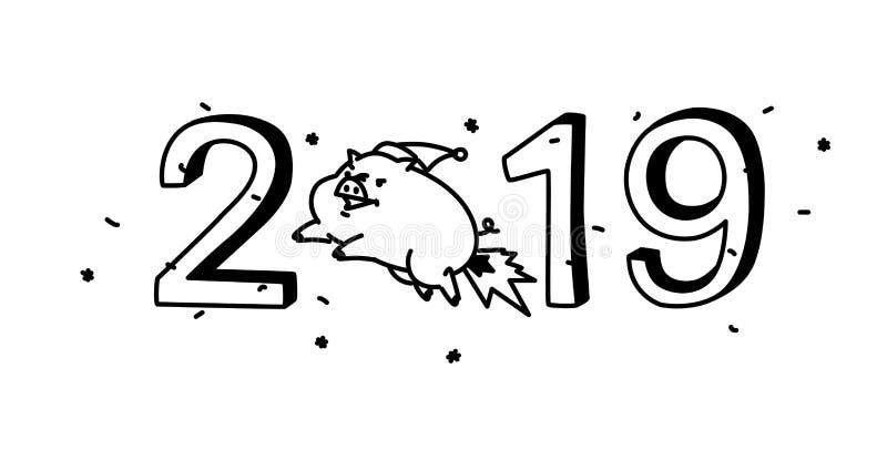 Neues Jahr \ 's-Illustration eines Karikaturschweins mit der Aufschrift 2019 Vektor Die Illustration wird auf einem weißen Hinter stock abbildung
