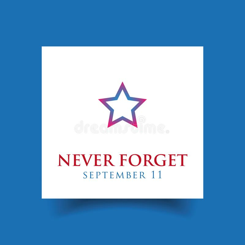 Never forget - September eleven royalty free illustration
